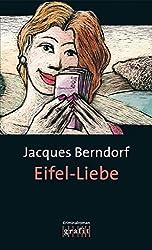 Eifel-Liebe: Der 11. Siggi-Baumeister-Krimi (Eifel-Krimi) (German Edition)