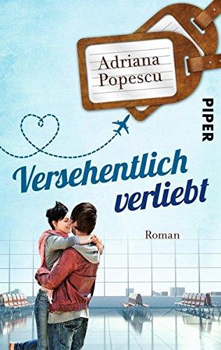 Versehentlich verliebt: Roman