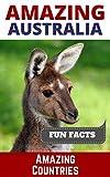 Amazing Australia (Amazing Countries Book 1) (English Edition)