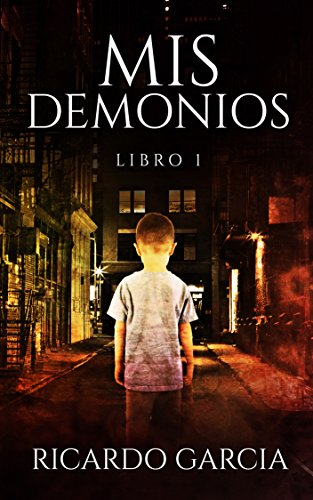 Mis Demonios: Libro 1