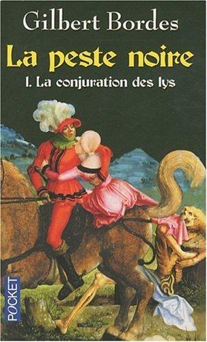 La Peste Noire 1 La Conjuration Des Lys [Pdf/ePub] eBook
