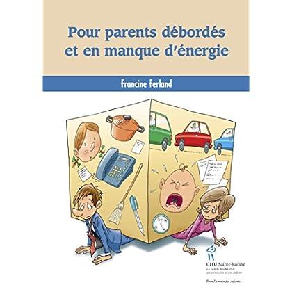 Pour parents débordés et en manque d'énergie