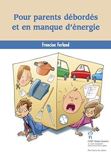 Livre Pour parents débordés et en manque d'énergie pdf, epub