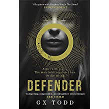 Defender: The most gripping read-in-one-go thriller since The Stand (The Voices Book 1) (Voices 1)