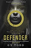 Defender: The most gripping read-in-one-go thriller since The Stand (The Voices Book ...