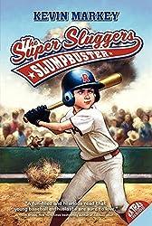 The Super Sluggers: Slumpbuster (Super Sluggers (Paperback)) by Kevin Markey (2010-02-16)