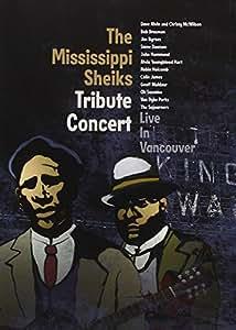 Mississippi Sheiks Tribute Concert - Live in Vancouver [DVD] [2010] [Region 1] [US Import] [NTSC]