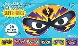 Telecharger Livres Mon bloc de masques super heros (PDF,EPUB,MOBI) gratuits en Francaise