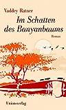 Im Schatten des Banyanbaums