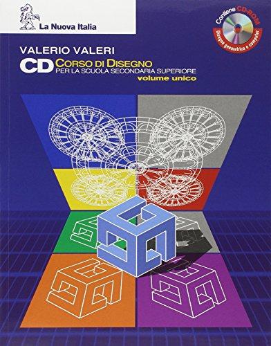 CD Corso di disegno. Vol. unico. Per le Scuole superiori