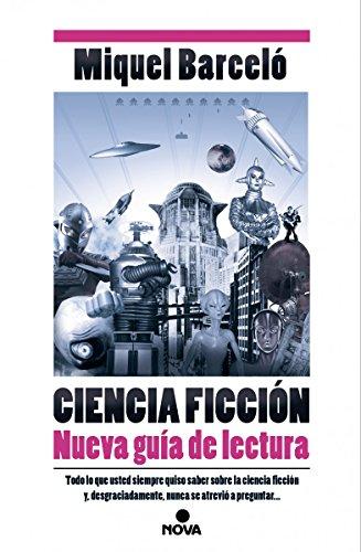 Ciencia Ficción. Nueva guía de lectura (NOVA)