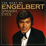 Spanish Eyes: The Best Of Engelbert