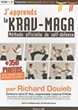 J'apprends le Krav-Maga - Méthode officielle de self-défense Tome 1