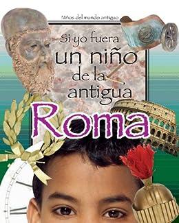 Si Yo Fuera Un Niño Del Antiguo Roma por Cricket Media Gratis