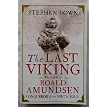 The Last Viking by Stephen R. Bown (2012-09-20)
