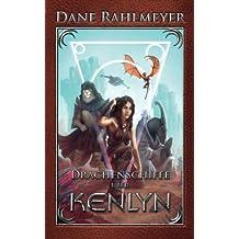 Drachenschiffe über Kenlyn (Die Kenlyn-Chroniken, Band 1)