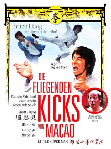 Die fliegenden Kicks von Macao