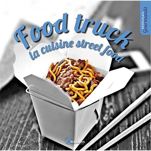 FOOD TRUCK: LA CUISINE STREET FOOD