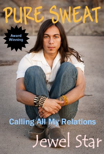 Pure Sweat: Calling All My Relations (English Edition)