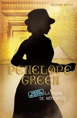 Penelope Green, Tome 4 : La tiare de Néfertiti
