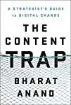 """As Bharat Anand shows in this eminently readable book, connections are now more important than content.""—Daniel H. Pink, author of Drive and To Sell Is Human Harvard Business School Professor of Strategy Bharat Anand presents an incisive new approac..."