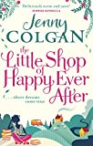 Front cover for the book The Little Shop of Happy-Ever-After by Jenny Colgan