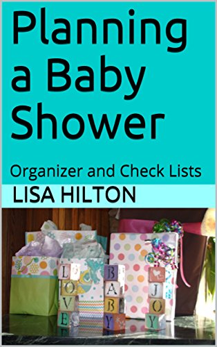 Planning a Baby Shower: Organizer and Check Lists  (1) (English Edition)