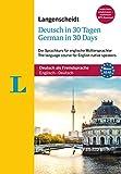 Langenscheidt Deutsch in 30 Tagen - German in 30 days - Sprachkurs mit Buch, 2 Audio-CDs, 1 MP3-CD und MP3-Download: für englische Muttersprachler (Langenscheidt Sprachkurse