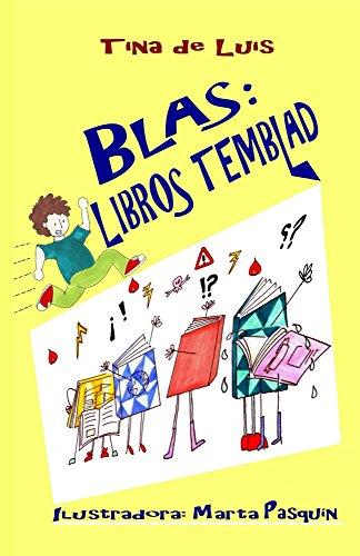 Blas: libros temblad por Tina de Luis