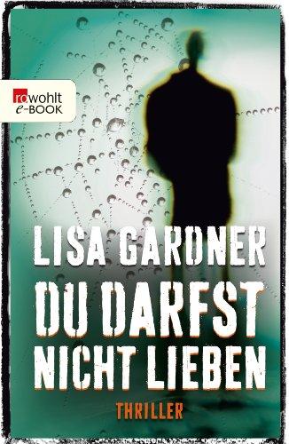 Buchseite und Rezensionen zu 'Du darfst nicht lieben' von Lisa Gardner