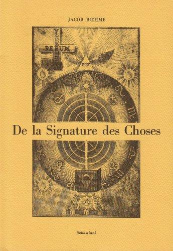 De la signature des choses par Jacob Boehme