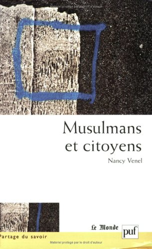 Musulmans et Citoyens par Nancy Venel