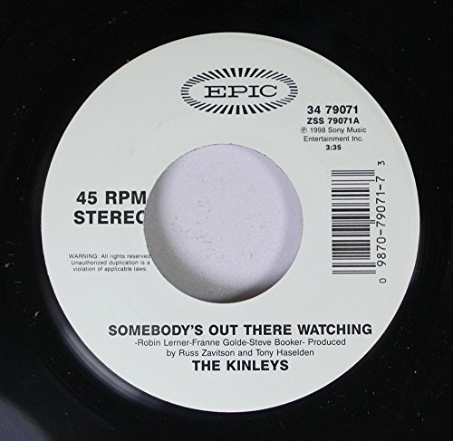 the-kinleys-45-rpm-somebodys-out-there-watchin-please