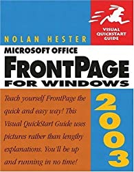 FrontPage CS for Windows (Visual QuickStart Guides) by Nolan Hester (2003-12-01)