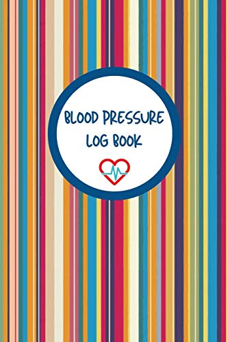 Blood Pressure Log Book: Monitor and Track your Blood Pressure Daily (4 readings per day).  Record Heart Rate plus Meals and Exercise. Keep ... share with your Health Care Practitioners.