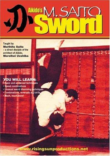 Aikido M. Saito's Sword by Morihito Saito