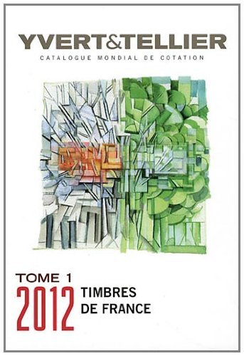 catalogue de timbres poste tome 1 france yvert tellier les prix d 39 occasion ou neuf. Black Bedroom Furniture Sets. Home Design Ideas