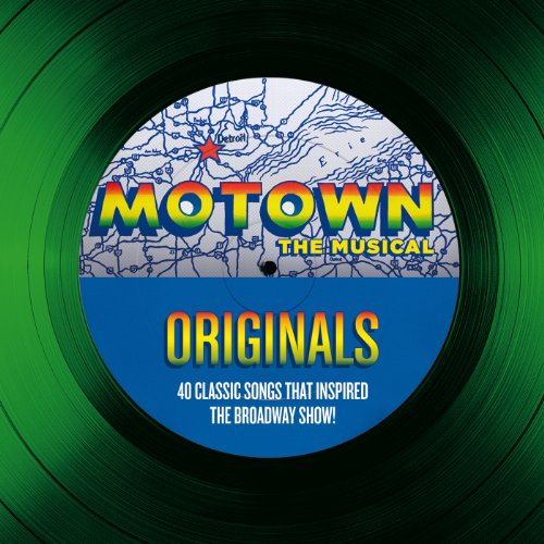 Motown The Musical Originals -...