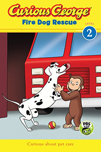 Curious George Fire Dog Rescue (CGTV reader) (Curious George: Level 1)