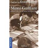 Mimi guillam cahier de vie d'une institutrice