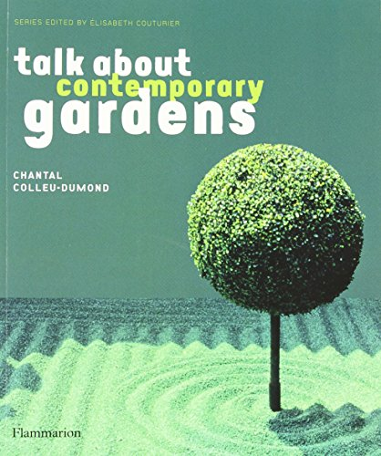 Talk About Contemporary Gardens (Talk about (Flammarion))