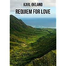 Requiem for Love (Norwegian Edition)