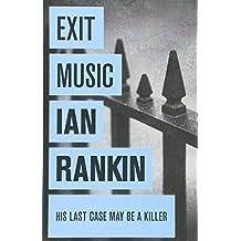 Exit Music (A Rebus Novel)