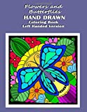 Best Pens For Lefties - Flowers and Butterflies Hand Drawn Coloring Book Left Review
