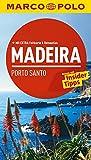 MARCO POLO Reiseführer Madeira, Porto Santo: Reisen mit Insider-Tipps. Mit EXTRA Faltkarte & Reiseatlas