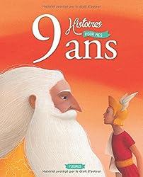 9 Histoires pour mes 9 Ans (+CD)
