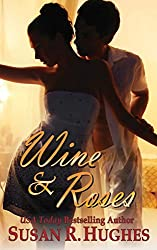 Wine & Roses (English Edition)