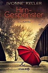 Hirngespenster: Roman