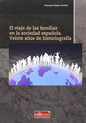El viaje de las familias en la sociedad española : veinte años de historiografía por Francisco Chacón Jiménez