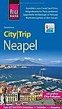 Reise Know-How CityTrip Neapel: Reiseführer mit Faltplan und kostenloser Web-App - Daniel Krasa